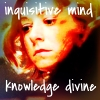 "lokifan: S6!Willow, text ""inquisitive mind, knowledge divine"" (Willow: apotheosis)"