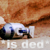 millenia: (R2-D2 || shoulda walked away...)