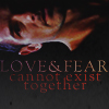 "green: sideways peter hale with the text ""Love & Fear cannot exist together"" (teen wolf: peter love & fear)"