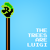 """intersquid: A corrupted sprite of Luigi's head on a tree trunk with all-caps text reading """"the trees are Luigi"""". (THE TREES ARE LUIGI)"""