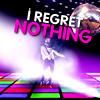 dramaturgy: ([DW/T] I REGRET NOTHING.)