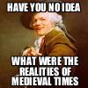 rachelmanija: (Reality of medieval times)