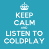 foresthaven: (Keep calm and listen to Coldplay)