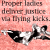 meganbmoore: (proper ladies deliver justice via flying)