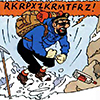 "longlivehumour: ""RKRPXZKRMTFRZ!"" --Captain Haddock (haddock)"