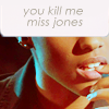 martha_jones: ([text] you kill me miss jones)