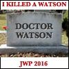 gardnerhill: (JWP Killed Watson)