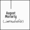 "thelastgoodone: Clipping from family tree with the name ""August Moriarty"" and the parenthetical comment ""...improbable."" (Family tree)"