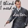 random_nexus: (SH-Ritchie - Watson - Need A Doctor)