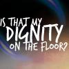 arcanelegacy: (my dignity!)