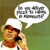 "anoyo: Teal'c on the phone, text ""Do you deliver pizza to cabins in Minnesota?"" (sg1 deliver to cabins in mn)"
