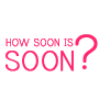 reijamira: ([Text] How soon is soon?)
