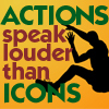"trouble: Man jumping with ""Actions speak louder than icons"" (Actions are LOVE! icon!)"
