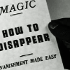 "vulpines: a man holding a paper that reads ""magic: how to disappear. vanishment made easy"" (interitus)"