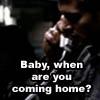 misslilithrain: (Dean misses me.)