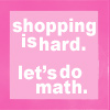 darkest_light: (shoppping is hard)