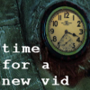 bstro: Time for a new vid (time_vid)