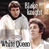 feng_shui_house: Avon and Blake text Blake Knight White Queen (Avon Queen)