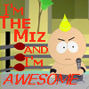 hollybrooke: (Butters is the Miz and he's AWESOME)