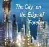 citrine_too: SGA Atlantis Cityscape w/text 'City on the Edge of Forever' (Stargate Atlantis)