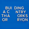 "rydra_wong: Sign with missing letters, reading ""BUI DING A C NTRY THA ORKS OR RYON"". (orks)"