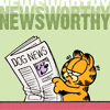 "belle_meri: Image of Garfield reading a newspaper captioned ""Newsworthy."" (Newsworthy)"