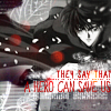 japanimecrazed: Kamui, they say that a hero can save us. (hero)