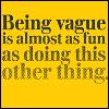 miserywhip: (being vague)