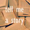 motschekiebchen: (Story Time)