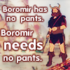 schweedie: (Boromir has no pants)