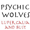 petra: Text: Psychic Wolves Lupercalia and Bust (Psychic Wolves - Lupercalia)