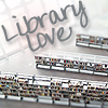 jennyo: picture of bookshelves and windows in a library, text says library love (Default)