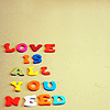 rubykatewriting: (Text: Love is All You Need)