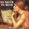 "ext_36698: Waterhouse painting of Circe, labeled ""So Much To Read"" (circe)"