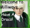 dragonofgrey: (Welcome to Milliways Have a Draco!)