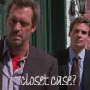 topaz_eyes: (House Wilson closet case)