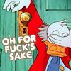"""harbek: Scrooge: """"Oh for fuck's sake."""" (Scrooge for fuck's sake)"""