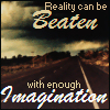 cesy: Reality can be beaten with enough imagination. Road heading into the distance. (Reality can be beaten)