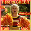 rivkat: Chloe: Here to cheer on a mission from God (chloe cheers)