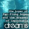 moreinsanerer: (far-flung hopes)