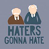 historyblitz: (haters gonna hate--muppets) (Default)