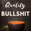 nerakrose: steaming tea against a dark background with the text 'quality bullshit' above it (quality bullshit)