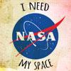 sabotabby: nasa logo with the caption i need my space (nasa)