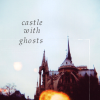 kat_lair: (GEN: castle with ghosts)