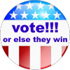 syntonic_comma: vote!!! or else they win (politics)