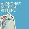 bobcatmoran: Alphonse needs a kitten (need a kitten)