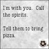 waldo: (ncis: Spirits need to bring pizza, ncis: tell the spirits to bring Pizza)