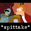 eulalia: Fry from Futurama, doing a spittake (*spits*)