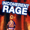 """vanitashaze: Sokka from Avatar the Last Airbender screaming into the sky with """"INCOHERENT RAGE!"""" text. (RAGE)"""