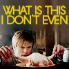 """vanitashaze: Arthur from Merlin staring at a chicken with confusion and the text """"What is this I don't even"""" (I can't even)"""